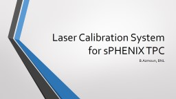 Laser Calibration System for