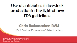 Use of antibiotics in  livestock