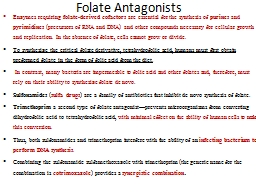 Folate  Antagonists  Enzymes requiring