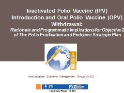 Inactivated Polio Vaccine (IPV) Introduction and Oral Polio Vaccine (OPV) Withdrawal: