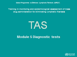 Training in monitoring and epidemiological assessment of mass drug administration for eliminating l