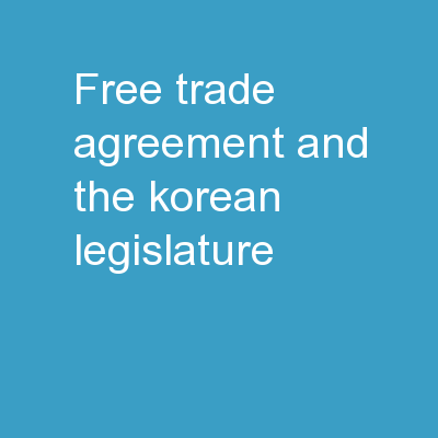 Free Trade Agreement and the Korean Legislature