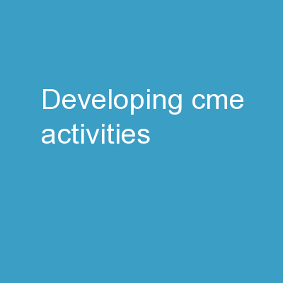 Developing CME Activities