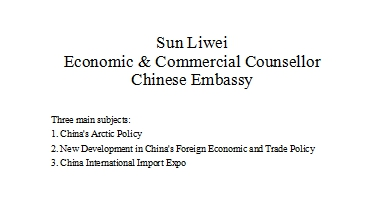 Sun Liwei Economic & Commercial Counsellor