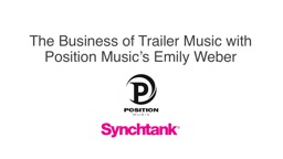 The Business of Trailer Music with