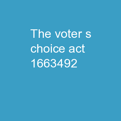 The Voter's Choice Act: