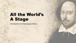 All the World�s A Stage