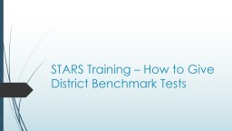 STARS Training – How to Give District Tests