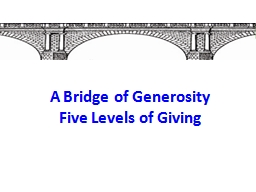 A Bridge of Generosity Five Levels of Giving