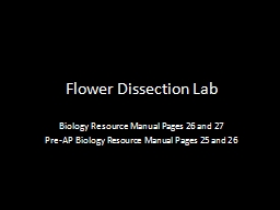 Flower Dissection Lab Biology Resource Manual Pages 26 and 27