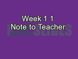Week 1 1 Note to Teacher: