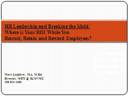 HR Leadership and Breaking the Mold: PowerPoint PPT Presentation