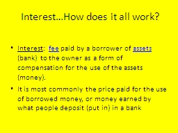 Interest…How does it all work?
