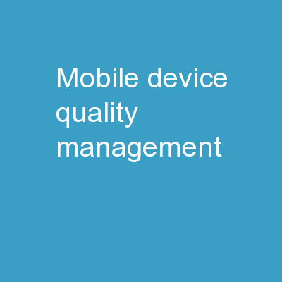 Mobile Device Quality Management PowerPoint PPT Presentation