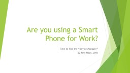 Are you using a Smart Phone for Work?