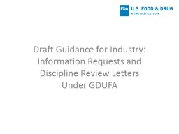 Draft Guidance for Industry: Information Requests and Discipline Review Letters Under GDUFA