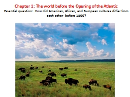 Chapter 1: The world before the Opening of the Atlantic
