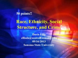 Race, Ethnicity, Social Structure, and Crime