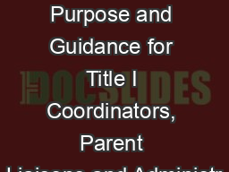 Title I Annual Meeting Purpose and Guidance for Title I Coordinators, Parent Liaisons and Administr