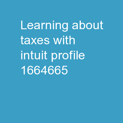 Learning about Taxes with Intuit ProFile