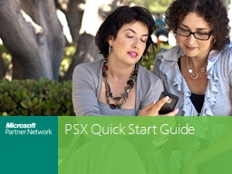PSX  Quick Start Guide How to Get Started