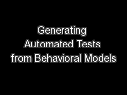 Generating Automated Tests from Behavioral Models