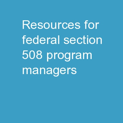 Resources for Federal Section 508 Program Managers