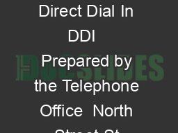 Last Updated  October  Direct Dial In DDI   Prepared by the Telephone Office  North Street St Andrews Fife