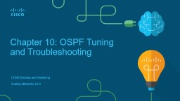 Chapter 10: OSPF Tuning and Troubleshooting