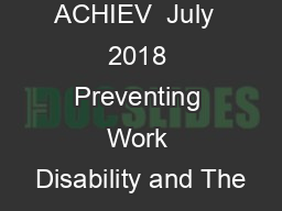ACHIEV  July  2018 Preventing Work Disability and The