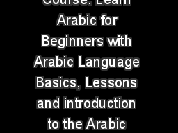 Edubull is providing Arabic Language Course. Learn Arabic for Beginners with Arabic Language Basics, Lessons and introduction to the Arabic Classes Online with Arabic Learning App.