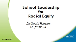 School Leadership  for  Racial Equity