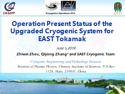 Operation Present Status of the Upgraded Cryogenic System for EAST