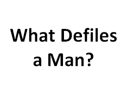What Defiles a Man? Hypocrisy