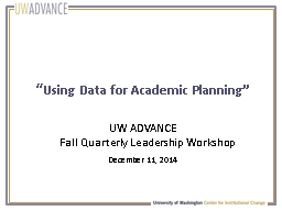""" Using Data for Academic Planning"""