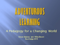 Adventurous   Learning A
