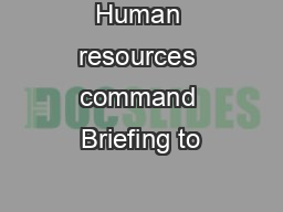 Human resources command Briefing to