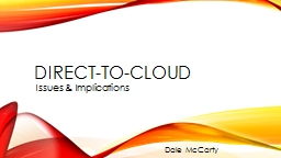 Direct-to-cloud Issues & Implications
