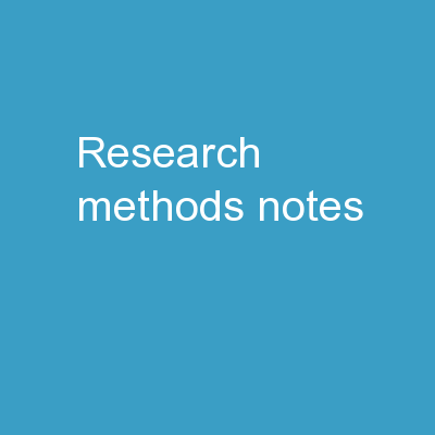 RESEARCH METHODS   NOTES