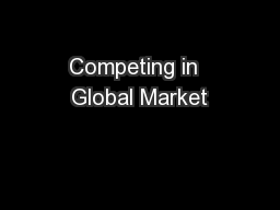 Competing in  Global Market