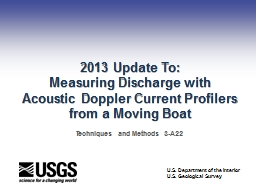 2013 Update To: Measuring Discharge with Acoustic Doppler Current Profilers from a Moving Boat