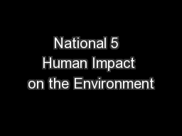 National 5  Human Impact on the Environment
