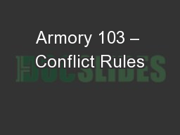 Armory 103 � Conflict Rules