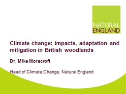Climate change: impacts, adaptation and mitigation in British woodlands