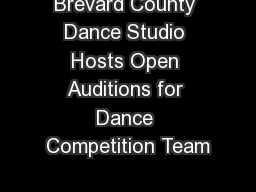 Brevard County Dance Studio Hosts Open Auditions for Dance Competition Team