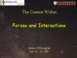 Forces and Interactions The Cosmos Within