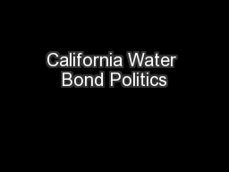 California Water Bond Politics