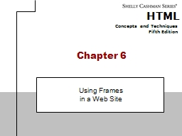 Chapter 6   Using Frames