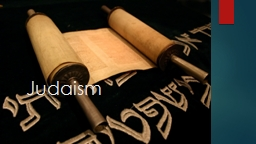 Judaism  What do we know?