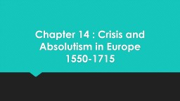 Chapter 14 : Crisis and Absolutism in Europe